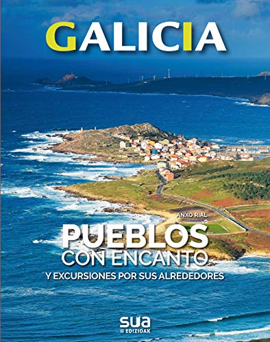 Pueblos con encanto y excursiones por sus alrededores (GALICIA 4)