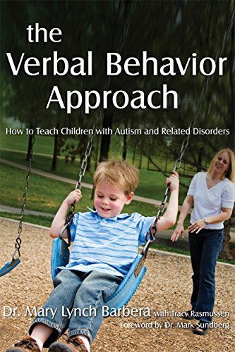 The Verbal Behavior Approach Audiobook By Mary Lynch Barbera, Tracy Rasmussen cover art