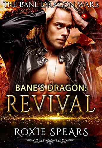 Bane's Dragon: Revival (Bane Dragon Wars Book 4) (English Edition)