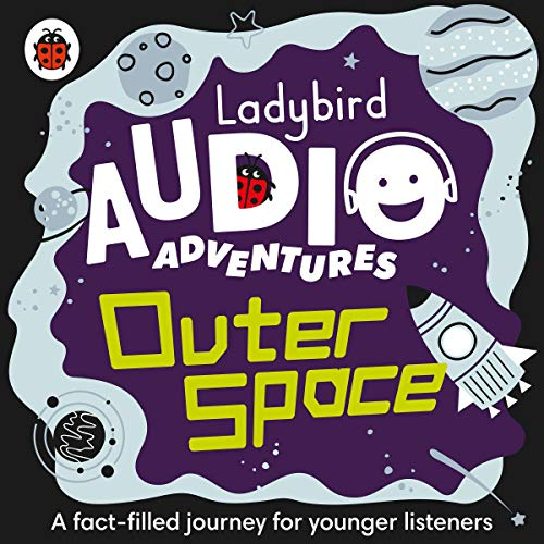 Outer Space: Ladybird Audio Adventures