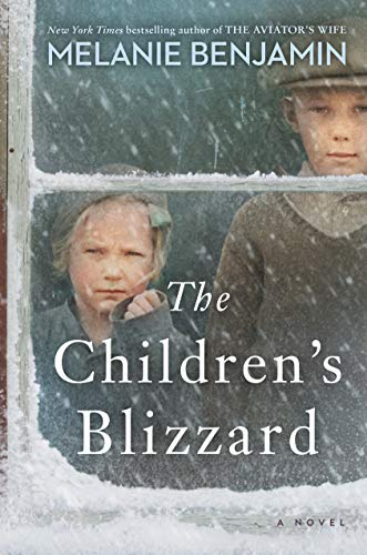 Compare Textbook Prices for The Children's Blizzard: A Novel  ISBN 9780399182280 by Benjamin, Melanie