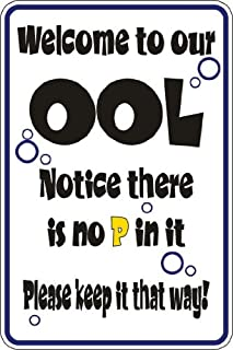 Best no p in our ool sign Reviews