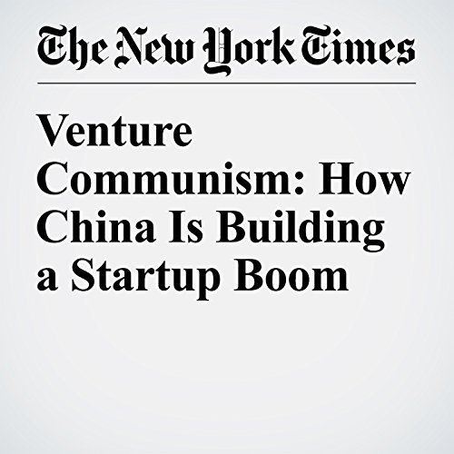 Venture Communism: How China Is Building a Startup Boom cover art