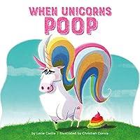 When Unicorns Poop