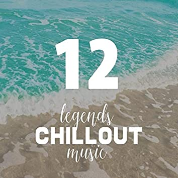 Vol.12 Legends of Chillout Music
