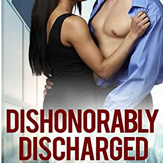 Dishonorably Discharged     A Love Story              Written by:                                                                                                                                 Desean Rambo                               Narrated by:                                                                                                                                 Robyn Isaacs                      Length: 3 hrs and 2 mins     Not rated yet     Overall 0.0