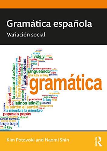 Gramática española: Variación social (Routledge Introductions to ...