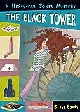 The Black Tower (A Herculeah Jones Mystery)