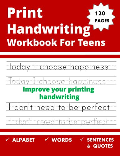 Print Handwriting Workbook For Teens: writing practice workbook for young adults and teens . Improve your printing handwriting