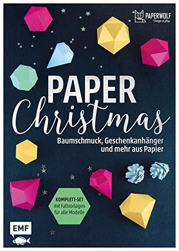 Paper Christmas: Baumschmuck, Geschenkanhänger und mehr aus Papier - Komplett-Set mit Faltvorlagen für alle Modelle