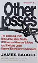 Other Losses by James Bacque (1992-09-02)