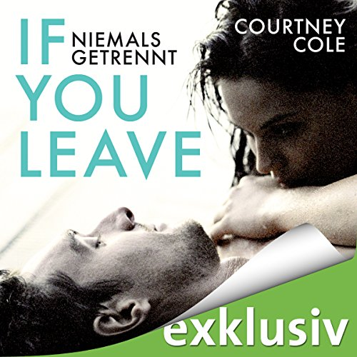 If you leave - niemals getrennt audiobook cover art