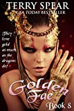 Golden Fae (The World of Fae Book 8)