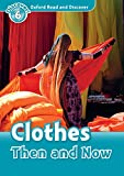 Clothes then and Now (Oxford Read and Discover Level 6) (English Edition)