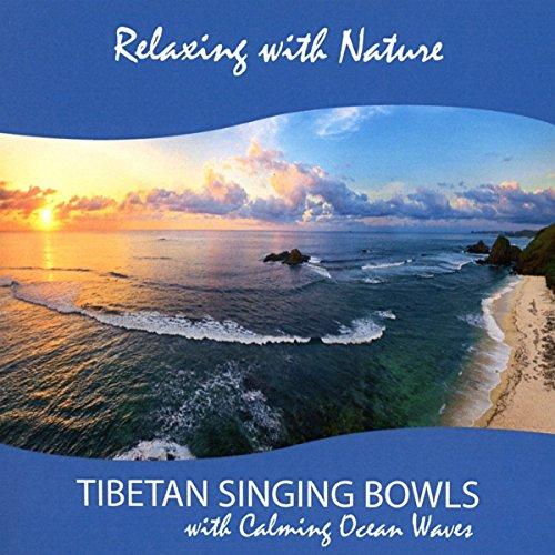 Tibetan Singing Bowls with Calming Ocean Waves