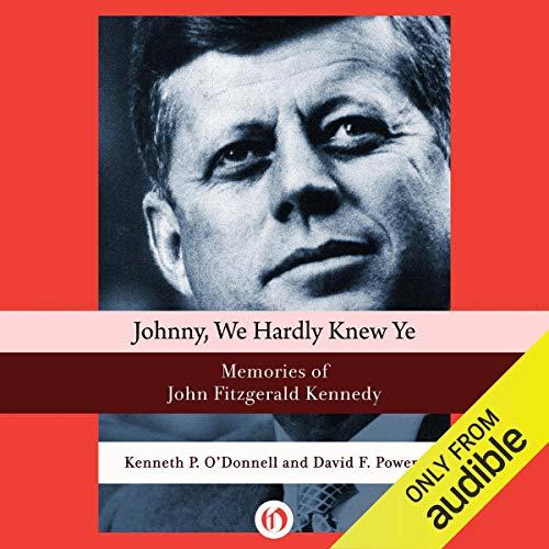 Johnny, We Hardly Knew Ye audiobook cover art
