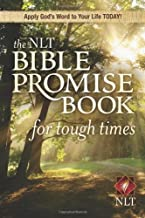 The NLT Bible Promise Book for Tough Times (NLT Bible Promise Books)