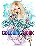 Britney Spears Coloring Book: Britney Spears Crayola Creativity Coloring Books For Adults