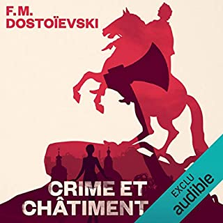 Crime et châtiment                   Written by:                                                                                                                                 Fédor Dostoïevski                               Narrated by:                                                                                                                                 Vincent Violette                      Length: 23 hrs and 31 mins     6 ratings     Overall 4.3