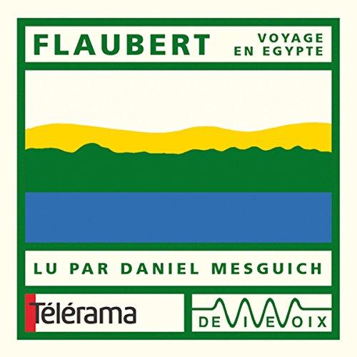 Couverture de Flaubert - Voyage en Egypte