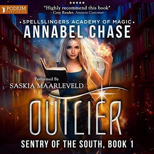 Outlier     Sentry of the South, Book 1              By:                                                                                                                                 Annabel Chase                               Narrated by:                                                                                                                                 Saskia Maarleveld                      Length: 7 hrs     2 ratings     Overall 3.5