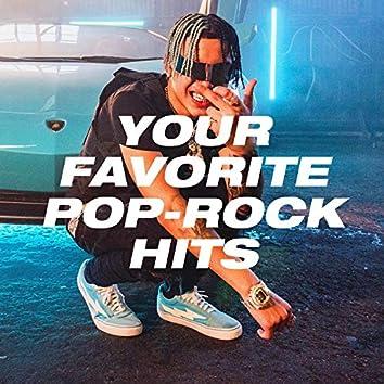 Your Favorite Pop-Rock Hits