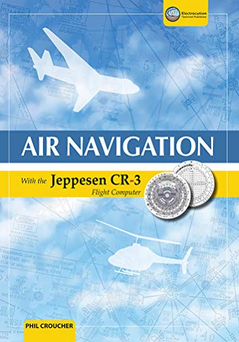 Air Navigation With The Jeppesen CR-3 (English Edition)