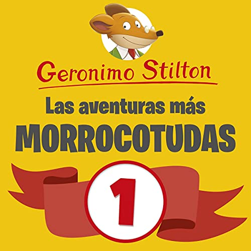 Diseño de la portada del título Las aventuras más morrocotudas de Geronimo Stilton 1
