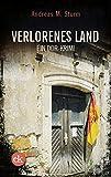 Verlorenes Land: Ein DDR-Krimi