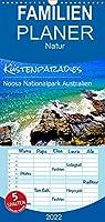 Kuestenparadies - Noosa Nationalpark Australien - Familienplaner hoch (Wandkalender 2022 , 21 cm x 45 cm, hoch): Kuestenlandschaft im Osten von Australien. (Monatskalender, 14 Seiten )