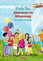 Abenteuer im Moewenweg. Wir feiern ein Fest: Wir feiern ein Fest