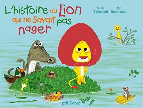 L'histoire du lion qui ne savait pas nager (Tapa dura)