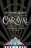 Caraval: Stephanie Garber (Caraval, 1)