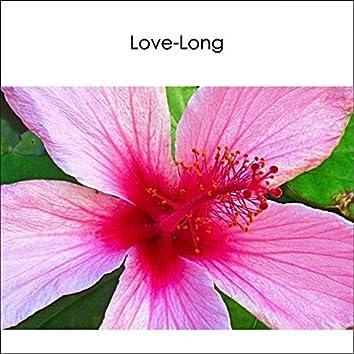 Love-Long (Instrumental Piano) - Joyful Uplifting Gentle Happy Music