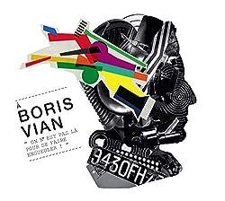 Boris Vian, on n'est Pas Là pour Se Faire Engueuler