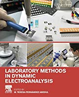 Laboratory Methods in Dynamic Electroanalysis Front Cover