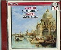 Vivaldi: 6 Concerti, Op. 12