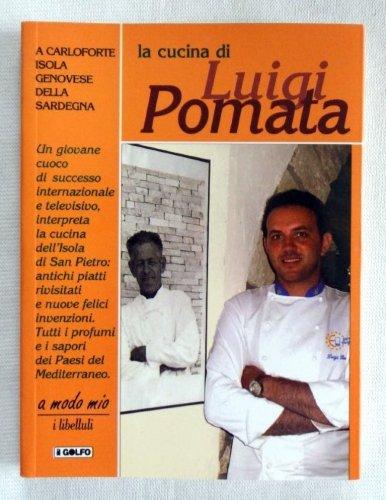 La cucina di Luigi Pomata
