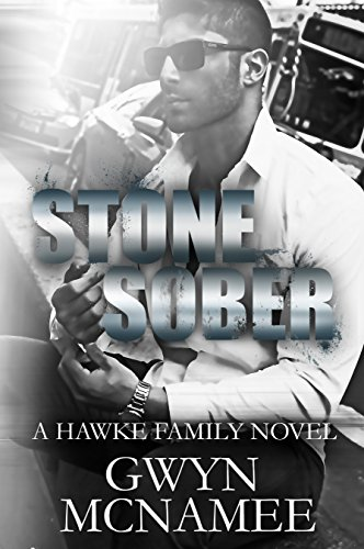 Stone Sober: A Hawke Family Novel (The Hawke Family Book 3) (English Edition)