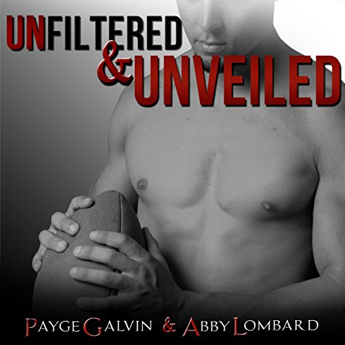 Unfiltered & Unveiled audiobook cover art
