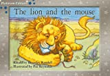 Rigby PM Platinum Collection: Individual Student Edition Blue (Levels 9-11) The Lion and the Mouse