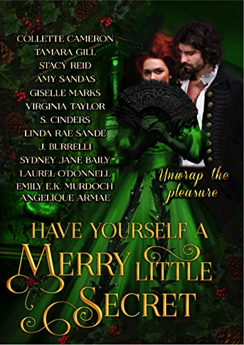 Have Yourself a Merry Little Secret : a Christmas collection of historical romance (Have Yourself a Merry Little. Book 1)