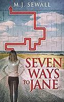 Seven Ways To Jane