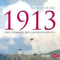 1913 - Der Sommer des Jahrhunderts Hörbuch