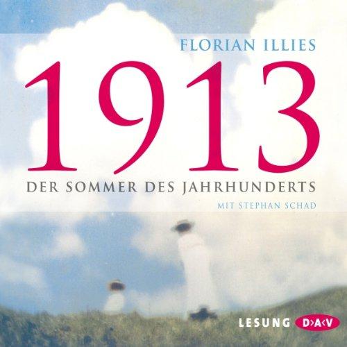 1913: Der Sommer des Jahrhunderts audiobook cover art