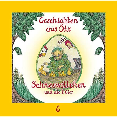 Schneewittchen und die 7 Eier audiobook cover art