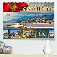 Reise nach Montenegro (Premium, hochwertiger DIN A2 Wandkalender 2022, Kunstdruck in Hochglanz): Eine Reise in das abwechslungsreiche Land an der Adria. (Monatskalender, 14 Seiten )
