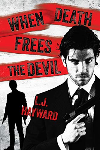 When Death Frees the Devil (Death and the Devil Book 3) (English Edition)