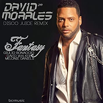 Fantasy (David Morales Disco Juice Remix)