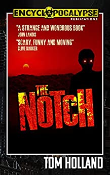 The Notch by [Tom Holland]
